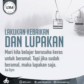 Lakukan Kebaikan dan Lupakan - Qoutes - Kajian Islam Tarakan