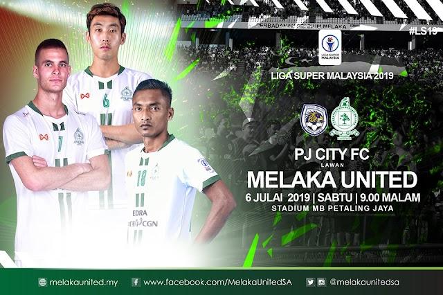 PJ City vs Melaka United Live Liga Super 6.7.2019