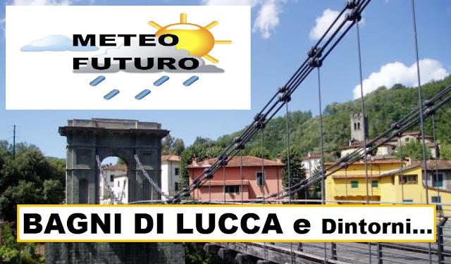 CAPITAN FUTURO: METEO di BAGNI DI LUCCA e VAL DI LIMA , link ...