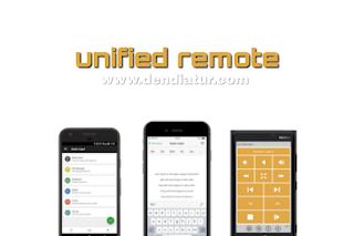Aplikasi android terbaik untuk mengatur pc kamu dari jarak jauh menggunakan unified remot
