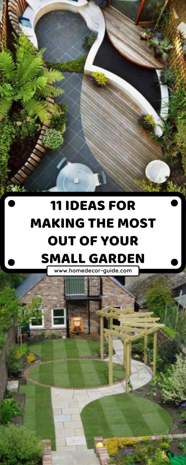 11 IDEAS FOR MAKING THE MOST OUT OF YOUR SMALL GARDEN