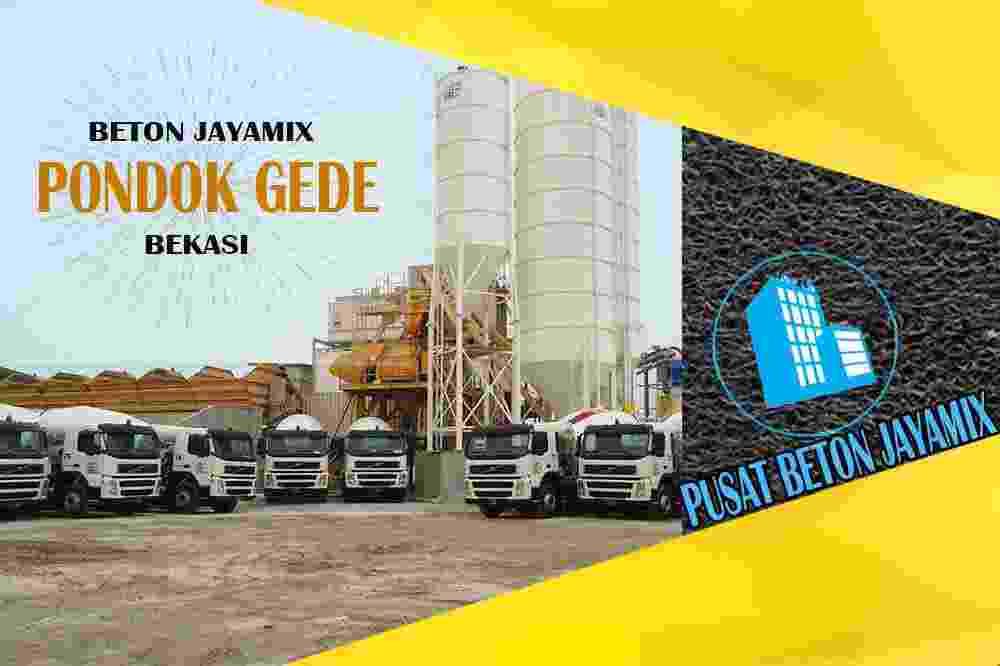 jayamix Pondok Gede, jual jayamix Pondok Gede, jayamix Pondok Gede terdekat, kantor jayamix di Pondok Gede, cor jayamix Pondok Gede, beton cor jayamix Pondok Gede, jayamix di kecamatan Pondok Gede, jayamix murah Pondok Gede, jayamix Pondok Gede Per Meter Kubik (m3)