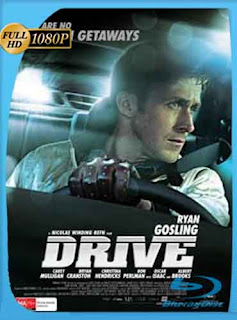 Drive (2011) HD [1080p] Latino [GoogleDrive] DizonHD