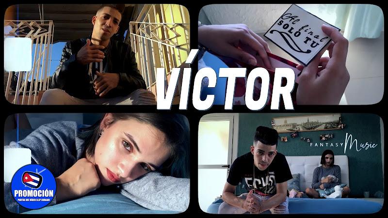 Víctor - ¨Solo Tú¨ - Videoclip - Dirección: Fantasy Music. Portal Del Vídeo Clip Cubano. Música cubana. Reguetón. Cuba.