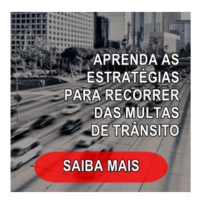 Conheça as estratégias do processo administrativo de trânsito