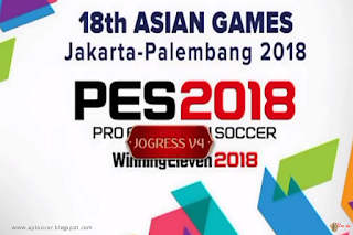 PES Jogress v4 Special Esports Asian Game 2018