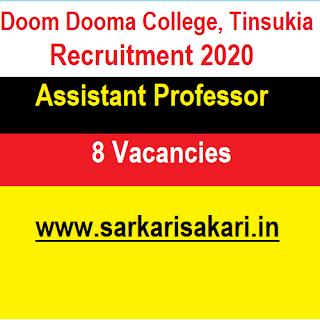 Doom Dooma College, Tinsukia Recruitment 2020 - Apply For Assistant Professor Post