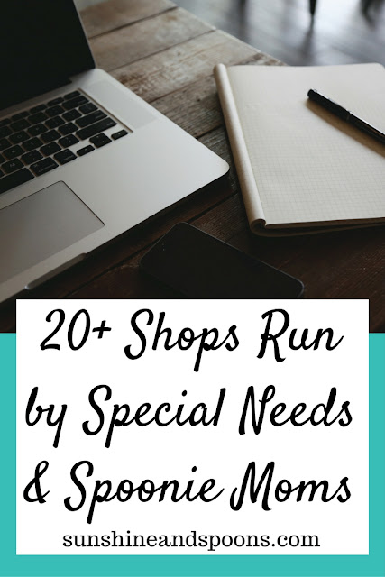 20+ Shops Run by Special Needs & Spoonie Moms