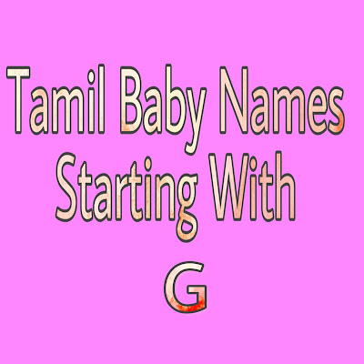 tamil baby boy names strarting with G