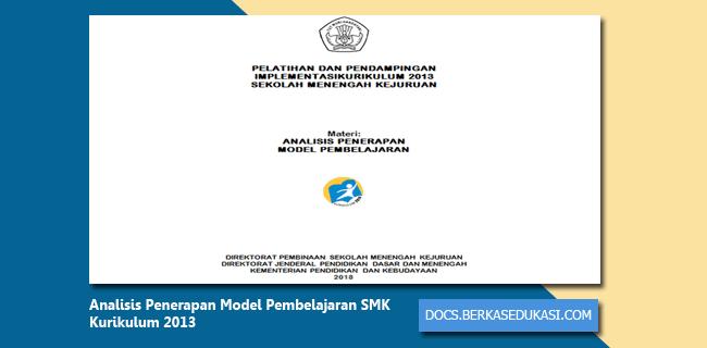 Analisis Penerapan Model Pembelajaran SMK Kurikulum 2013