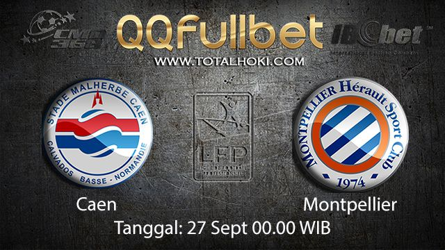 Prediksi Bola Jitu Caen vs Montpellier 27 September 2018 ( French Ligue 1 )