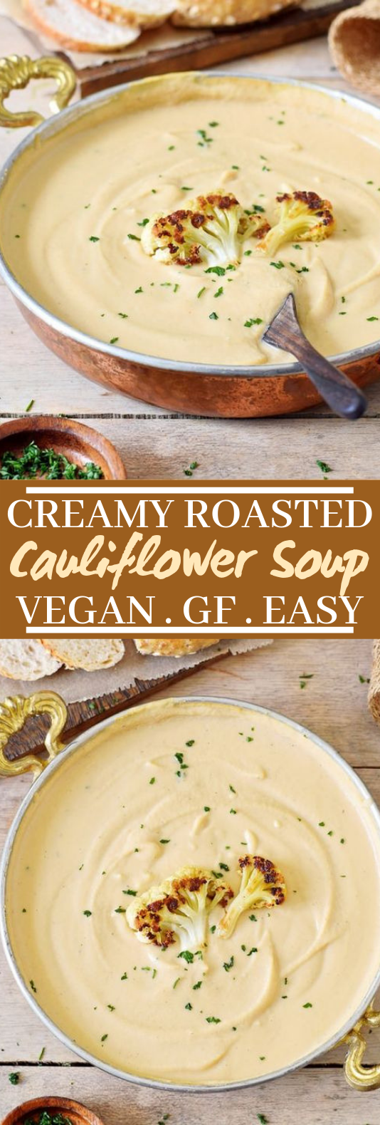 CREAMY ROASTED VEGAN CAULIFLOWER SOUP #soup #vegan