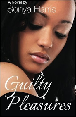 Guilty Pleasures: A Novel, Sonya Harris, Book Review, InToriLex