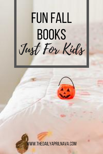 Fun Fall Books Just For Kids - TheDailyAprilnAva