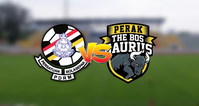 Live Streaming PDRM FA vs Perak Liga Super 20.9.2020