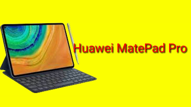 Huawei MatePad Pro: Price, Release Date, and Specifications in 2019..