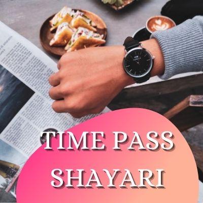 time pass shayari