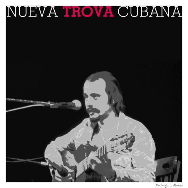 Nueva Trova Cubana, Silvio Rodriguez. Diseño de Rodrigo L. Alonso