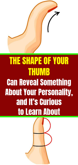 What The Shape of Your Thumb Actually Means!