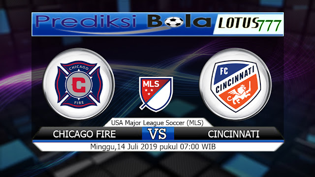 PREDIKSI CHICAGO FIRE VS CINCINNATI  MINGGU14 JULI 2019