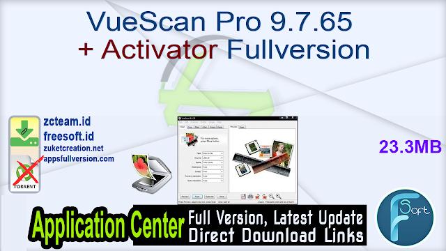 VueScan Pro 9.7.65 + Activator Fullversion