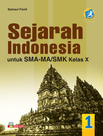 BUKU PAKET SEJARAH INDONESIA KELAS X XI XII KURIKULUM 2013 ...