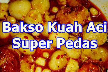 Resep Bakso Aci Kuah Pedas (Paling Populer)