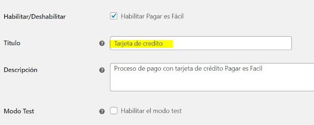 """Al ingresar a esta opción vas a encontrar una opción que dice """"Titulo"""", este es el texto que se muestra en tu opción de pago, lo puedes personalizar editando el texto."""