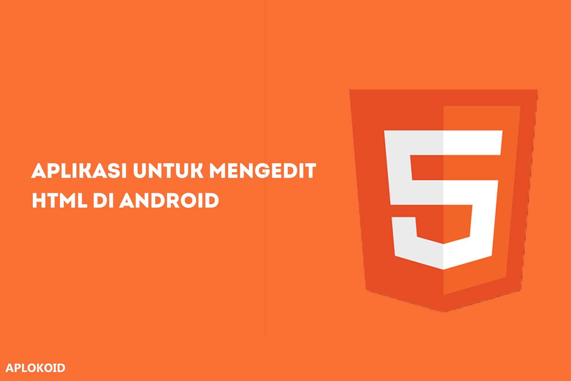 Cara Mengedit/Membuat File HTML di Android