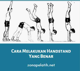 Cara Melakukan Handstand Yang Benar zonapelatih.net