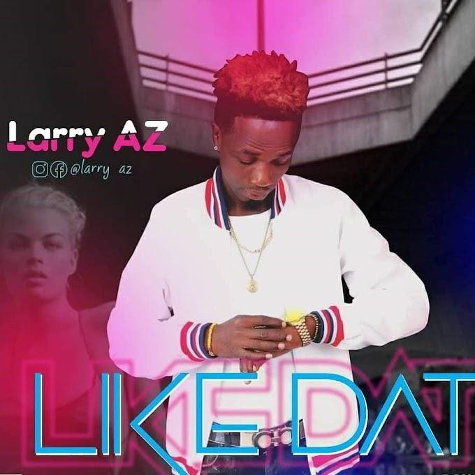 [MUSIC] Larry Az  - Like Dat