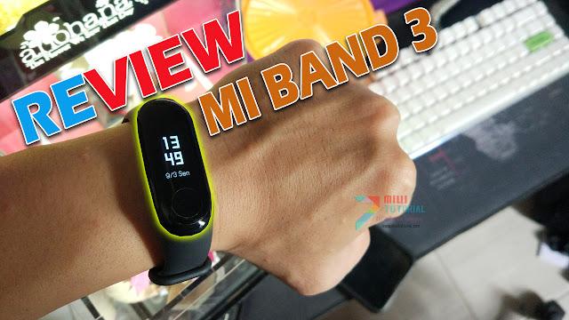 Baca Review Ini Dulu Sebelum Membeli Xiaomi Mi Band 3!