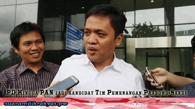 PD Hingga PAN jadi kandidat Tim Pemenangan Prabowo-Sandi