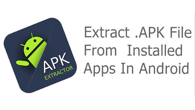 Ways to Extract apk From Android