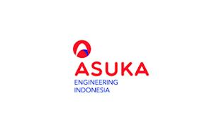 Lowongan Kerja PT. Asuka Engineering Indonesia Cilegon