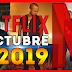 🔴 Estrenos Netflix OCTUBRE 2019 | Ingresos de Películas y Series!