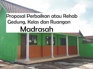Proposal Permohonan Bantuan Dana Rehab Madrasah