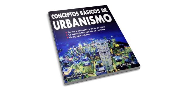 Conceptos Básicos de Urbanismo María Elena Ducci