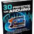 30 Proyectos con Arduinos PDF - Simon Monk - 1a edicion   Español + ingles  
