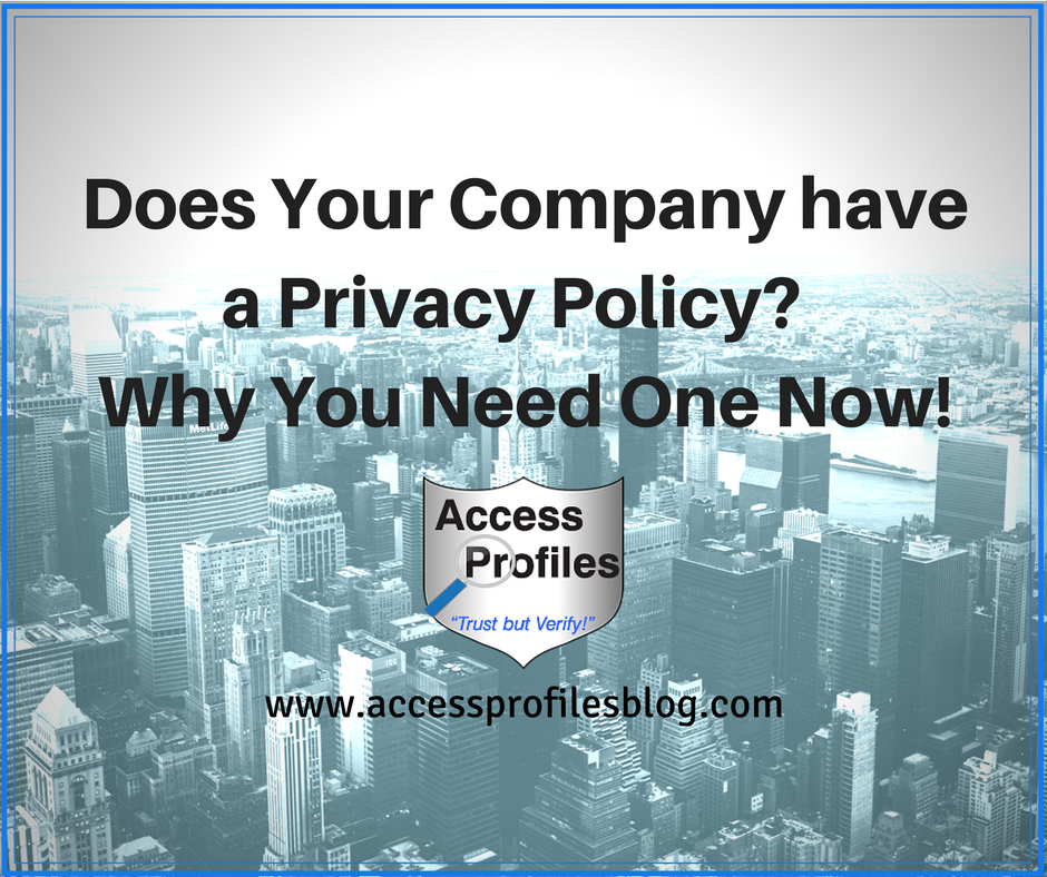 Privacy Policy: Access Profiles, Inc.: Does Your Company Have A Privacy