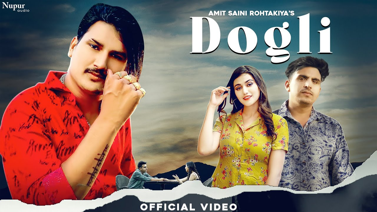 Dogli Lyrics Amit Saini Rohtakiya