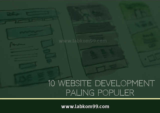 10 Website Development Paling Populer