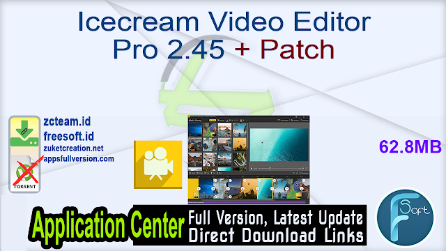 Icecream Video Editor Pro 2.45 + Patch_ ZcTeam.id