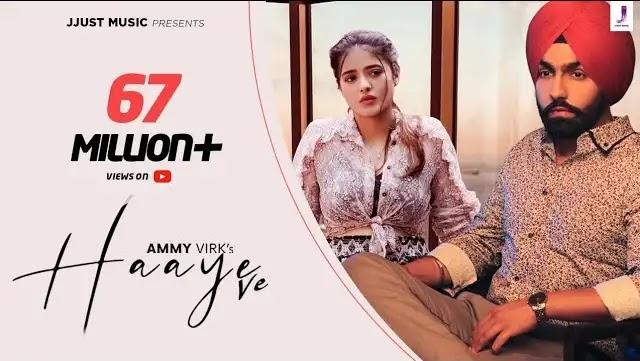 Haaye Ve song lyrics | Ammy Virk new song 2019