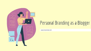 Personal Branding as A Blogger