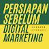 Persiapan sebelum digital marketing