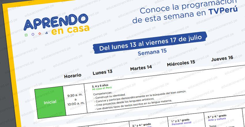 APRENDO EN CASA: Programación del Lunes 13 al Viernes 17 de Julio - TV Perú y Radio - www.aprendoencasa.pe