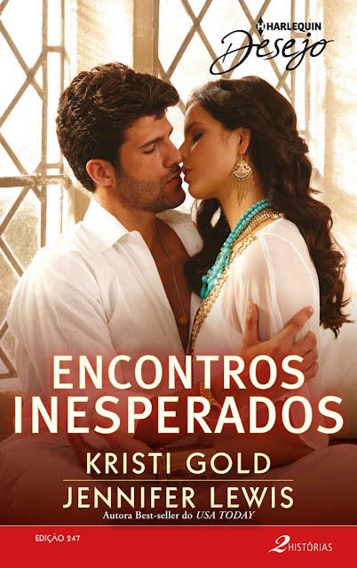 Encontros Inesperados Harlequin Desejo - ed.247 Jennifer Lewis, Kristi Gold