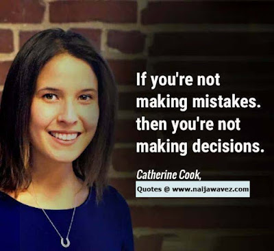 """super successful quotes 03 - MOTIVATIONAL QUOTES: Quote by Catherine Cook: """"If you're not making mistakes, then you ..."""