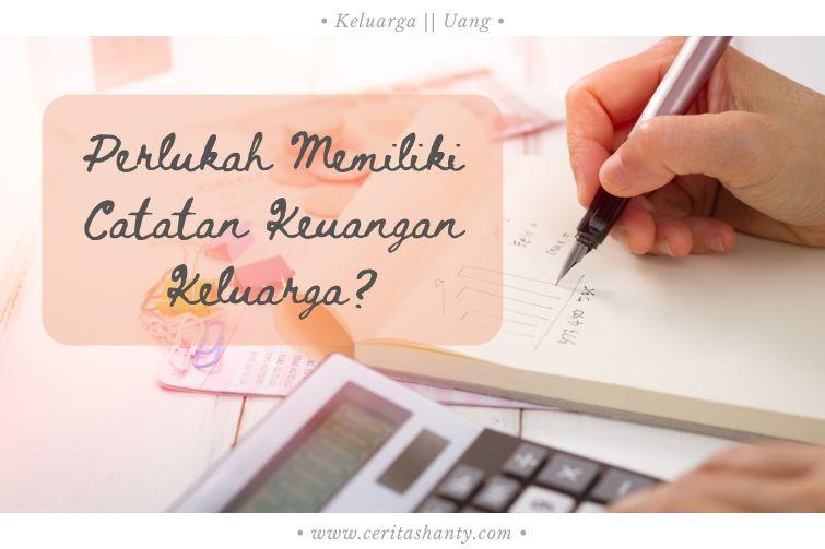 Catatan Keuangan Keluarga